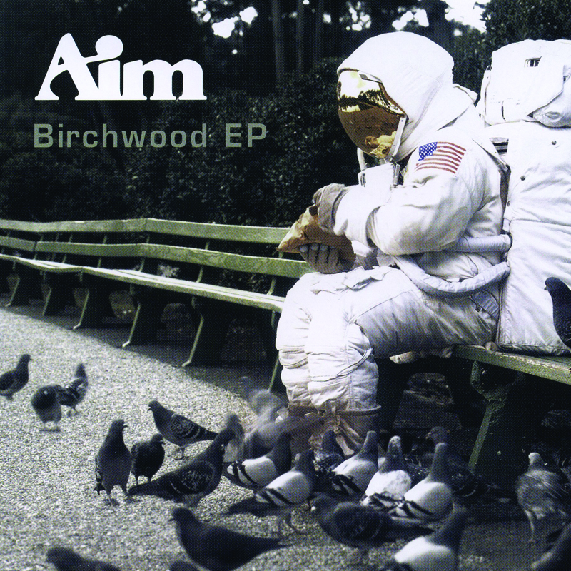Aim - Birchwood EP