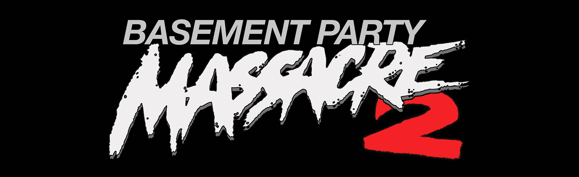 ATIC PRESENTS 'BASEMENT PARTY MASSACRE 2' 1